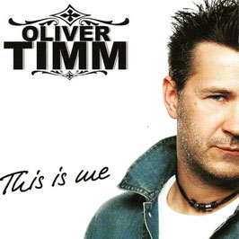 Oliver Timm - This is me