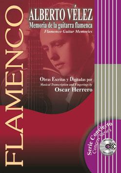ALBERTO VÉLEZ - Memoria de la Guitarra Flamenca