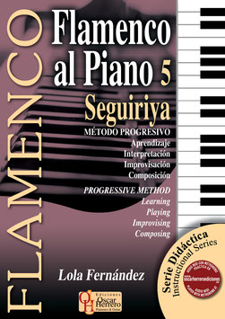 FLAMENCO AL PIANO 5: SEGUIRIYA