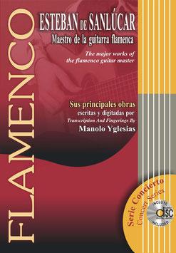 ESTEBAN DE SANLÚCAR - Maestro de la Guitarra Flamenca