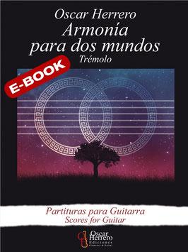 ARMONÍA PARA DOS MUNDOS (Trémolo) eBook