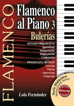 FLAMENCO AL PIANO 3: BULERÍAS