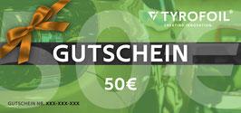 TYROFOIL Wertgutschein 50€