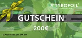 TYROFOIL Wertgutschein 200€