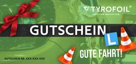 TYROFOIL Wertgutschein - Führerschein bestanden