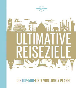 Ultimative Reiseziele - Lonely Planet