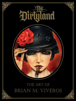 Brian M. Viveros - The Dirtyland