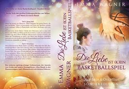 """""""Die Liebe ist (k)ein Basketballspiel - Jump Ball & Overtime"""""""