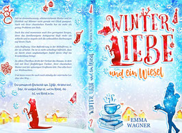 """""""Winter, Liebe und ein Wiesel"""""""