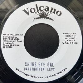 "BARRINGTON LEVY - Shine Eye Gal (Volcano 7"")"