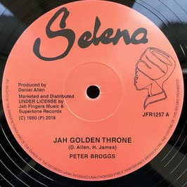 "PETER BROGGS - Jah Golden Throne (Selena/JFR 12"")"