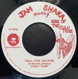 """TONY TUFF - Tell The Youths (Jah Shaka 7"""")"""