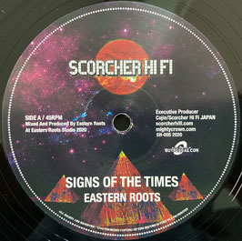 "EASTERN ROOTS - Signs Of The Times (Scorcher Hi Fi 12"")"