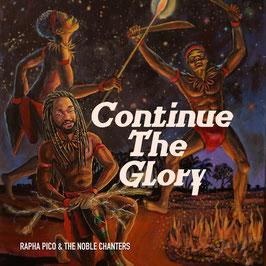RAPHA PICO & NOBLE CHANTERS - Continue The Glory (Noble Chanters LP)