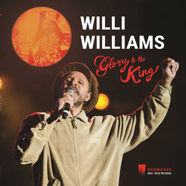 WILLI WILLIAMS - Glory To The King (A Lone LP)