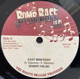 "SHANTI YALAH - Easy Man Easy (Bomb Bass 7"")"