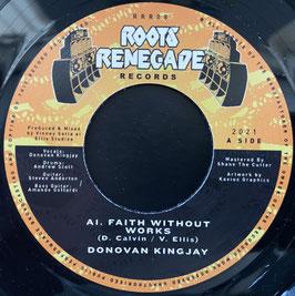 "DONOVAN KINGJAY - Faith Without Works (Roots Renegade 7"")"
