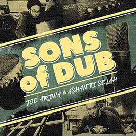 JOE ARIWA & ASHANTI SELAH - Sons of Dub (Ariwa LP)
