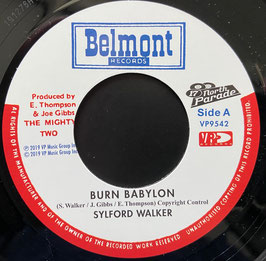 "SYLFORD WALKER - Burn Babylon (Belmont 7"")"