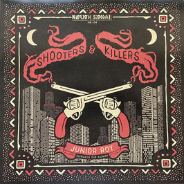 "JUNIOR ROY - Shooters & Killers (Rough Signal 12"")"