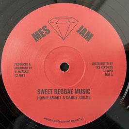 """HOWIE SMART & DADDY SOUJIE - Sweet Reggae Music (Mes Jam/TRS 12"""")"""
