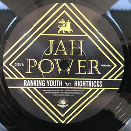 "RANKING YOUTH feat HIGHTRICKS - Jah Power (La Panchita 7"")"