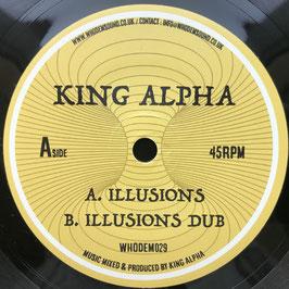 "KING ALPHA - Illusions (WhoDemSound 7"")"