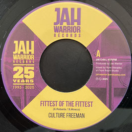 """CULTURE FREEMAN - Fittest Of The Fittest (Jah Warrior 7"""")"""