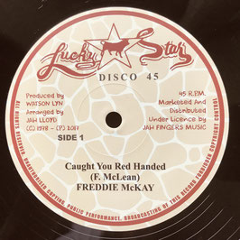 """FREDDIE McKAY - Caught You Red Handed (Lucky Star/JFR 12"""")"""