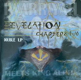 IWARRIYAH meets KING ALPHA - Revelation Chapter 2 (IWA 2LP)