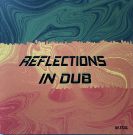 MICK ITAL - Reflections In Dub (Ital Power CD)