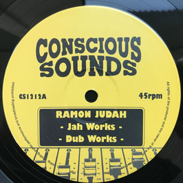 "RAMON JUDAH - Jah Works (Conscious Sounds 12"")"