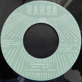 """SHANTI YALAH - Tribulation Pt. II (Nansa 7"""")"""