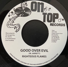 "RIGHTEOUS FLAMES - Good Over Evil (On Top 7"")"