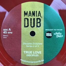 """DISCIPLES - True Love (Mania Dub 7"""")"""