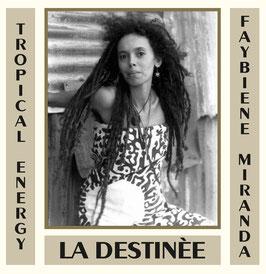 "FAYBIENE MIRANDA - La Destinée (Common Ground 12"")"