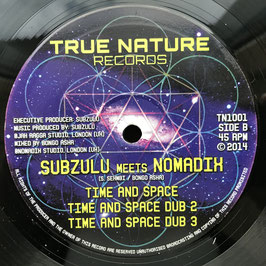 "SUBZULU meets NOMADIX - Righteous (True Nature 10"")"