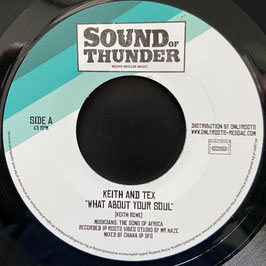 "KEITH and TEX - What About Your Soul (Sound of Thunder 7"")"