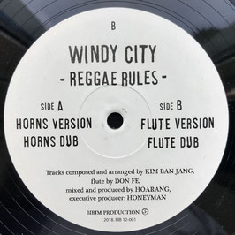 "WINDY CITY - Reggae Rules (Bibim 12"")"