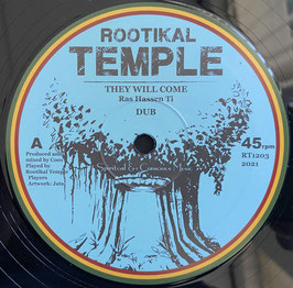 "RAS HASSEN TI - They Will Come (Rootikal Temple 12"")"