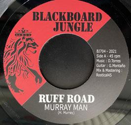 "MURRAY MAN - Ruff Road (Blackboard Jungle 7"")"