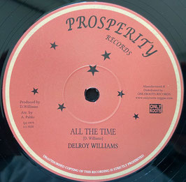 """DELROY WILLIAMS, JAH BULL - All The Time (Prosperity 12"""")"""
