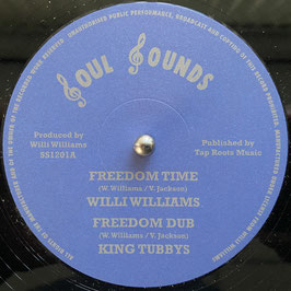 """WILLI WILLIAMS - Freedom Time / Armagideon Time (Soul Sounds 12"""")"""