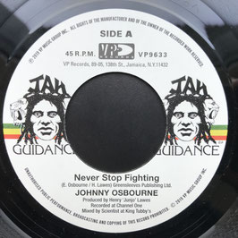 "JOHNNY OSBOURNE - Never Stop Fighting (Jah Guidance 7"")"