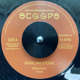 """VIBRONICS - African Stone (Scoops 7"""")"""