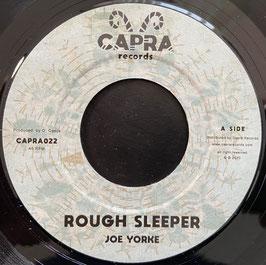 """JOE YORKE - Rough Sleeper (Capra 7"""")"""