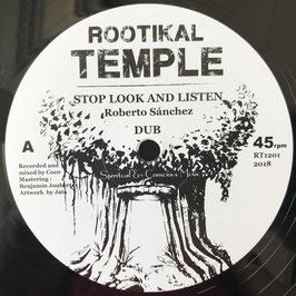 "ROBERTO SANCHEZ, DON FE - Stop Look and Listen (Rootikal Temple 12"")"