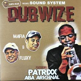 MAFIA & FLUXY & ABA ARIGINAL - Soundsystem Dubwise (Gaffa Blue LP)