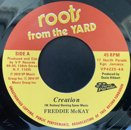 "FREDDIE McKAY - Creation / I Man  (Roots From The Yard/VP 7"")"