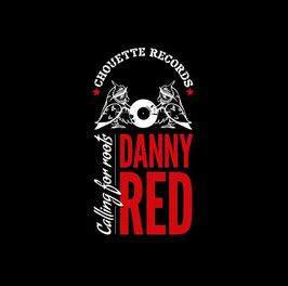 DANNY RED - Calling For Roots (Chouette LP)